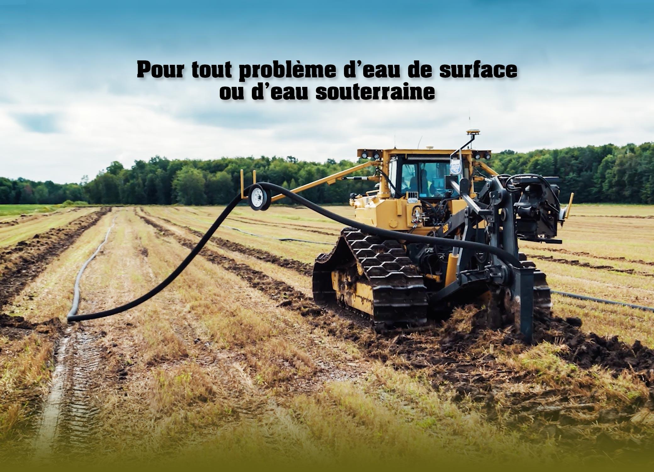 Spécialiste en drainage agricole